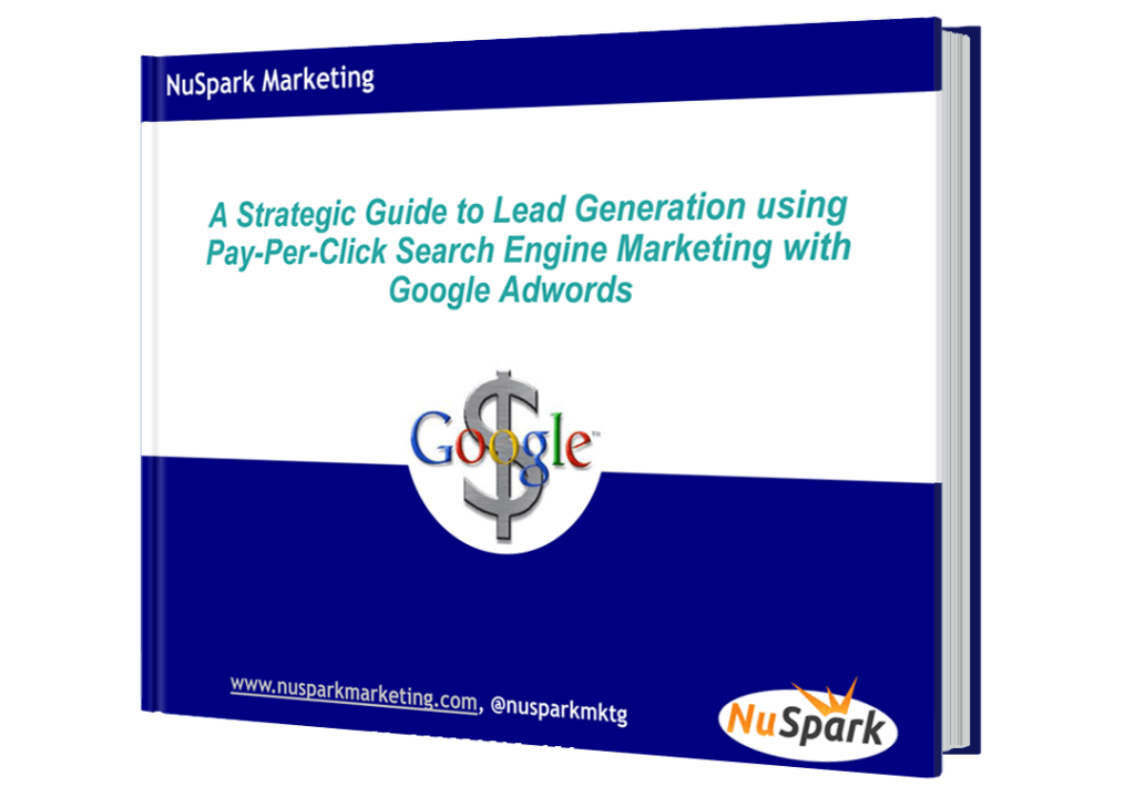 A Strategic Guide to Lead Generation Using Pay-Per-Click Search Engine Marketing with Google Adwords