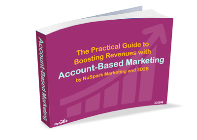 The Practical Guide to Boosting Revenues with Account-Based Marketing