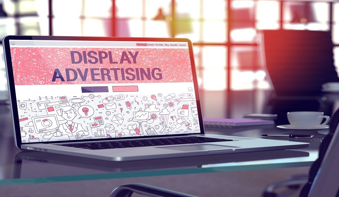 Online Display Advertising; An Overview & Benefits