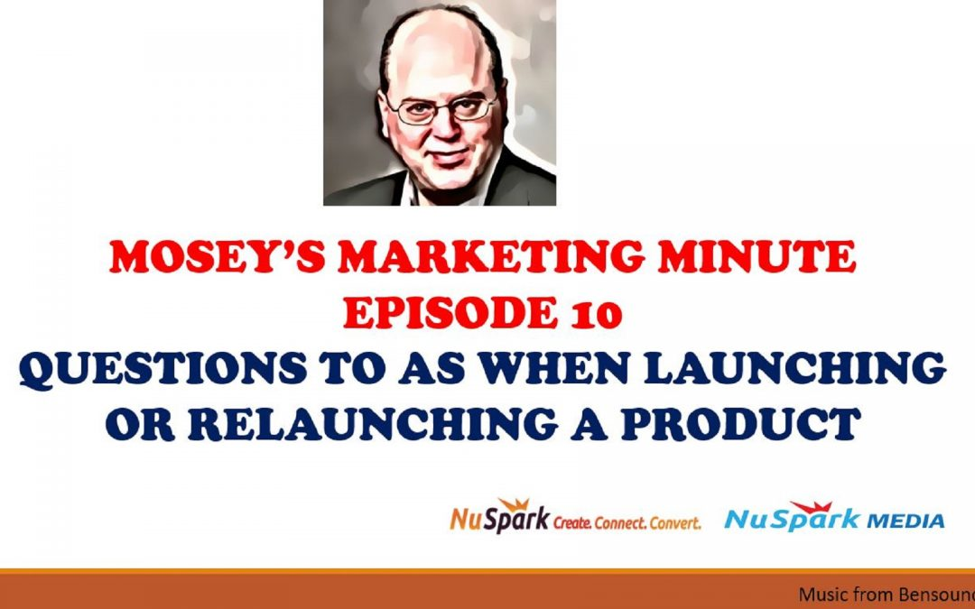 Questions to Ask before Marketing & Launching Your Product