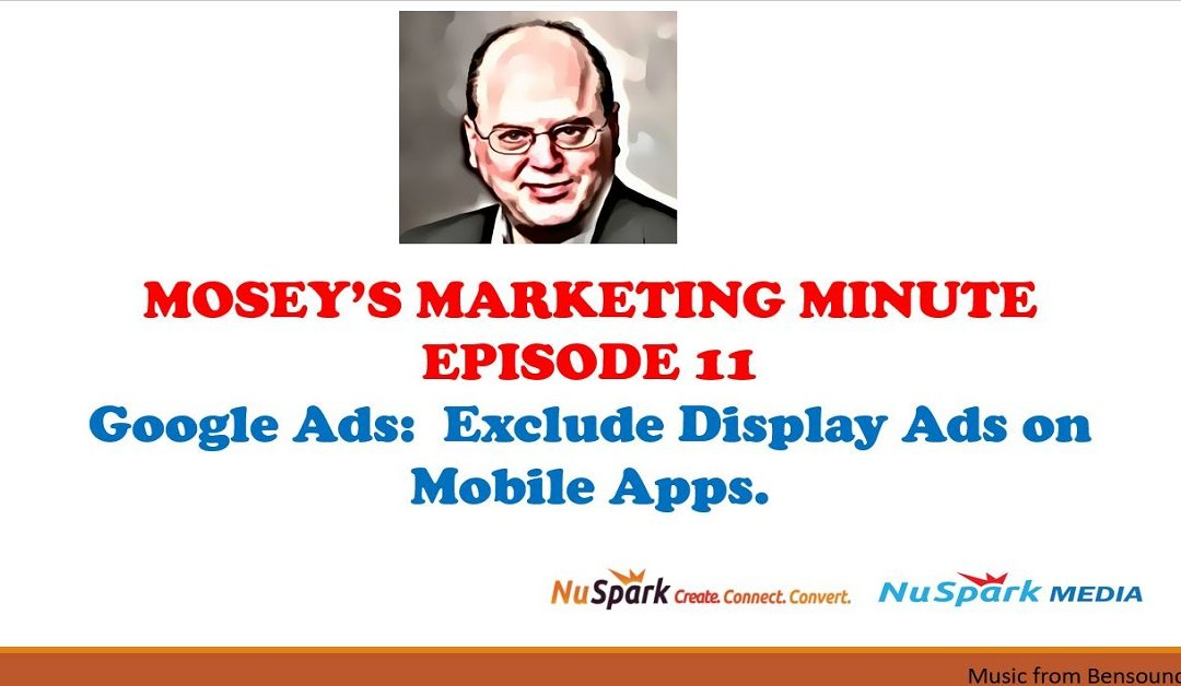 How to Exclude Mobile Apps from Google Display Ad Campaigns